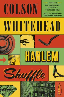 Cover of Harlem Shuffle by Colson Whitehead