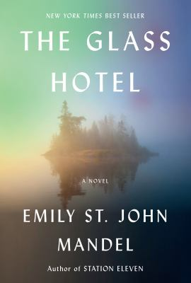 cover of The Glass Hotel by Emily St. John
