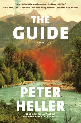 cover of The Guide by Peter Heller