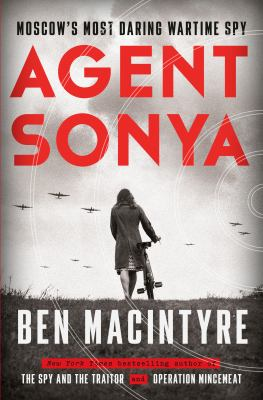 cover of Agent Sonya by Ben Mcintyre