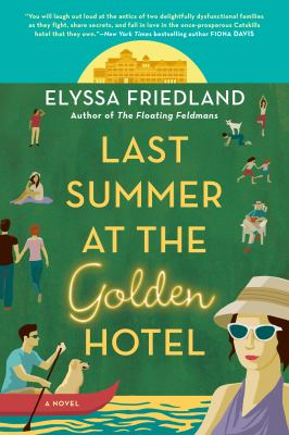 cover of Last Summer at the Golden Hotel by Elyssa Friedland