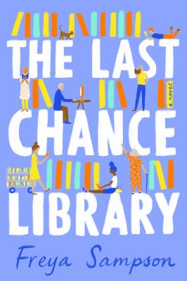 cover of The Last Chance Library by Freya Sampson