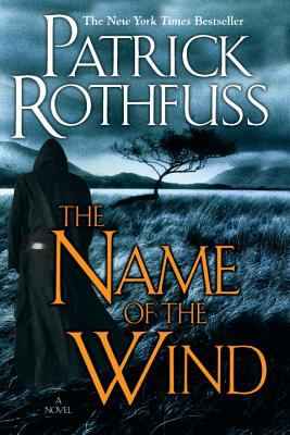 Cover of The Name of the Wind by Patrick Rothfuss