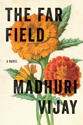 cover of The Far Field by Madhuri Vijay