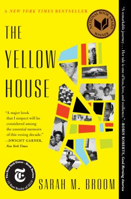 cover of The Yellow House by Sarah M. Broom