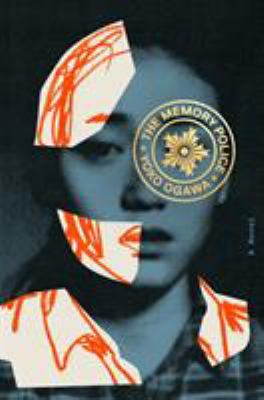 cover of The Memory Police by Yōko Ogawa