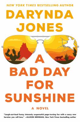 cover of A Bad Day for Sunshine by Darynda Jones
