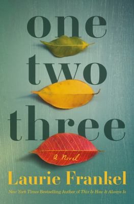cover of One Two Three by Laurie Frankel