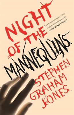 Cover of Night of the Mannequins by Stephen Graham Jones