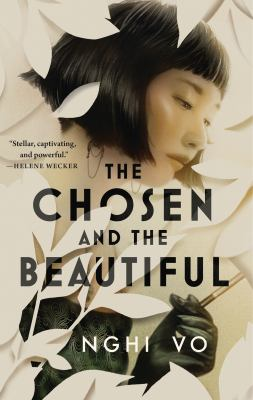 cover of The Chosen and the Beautiful by Nghi Vo
