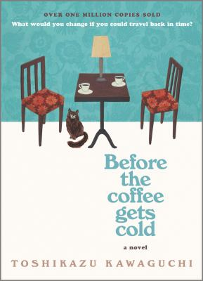 cover of Before the Coffee Gets Cold by Toshikazu Kawaguchi