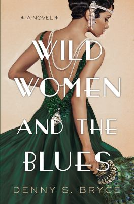 cover of Wild Women and the Blues by Denny S. Bryce