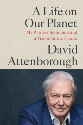 cover of Life on Our Planet by David Attenborough
