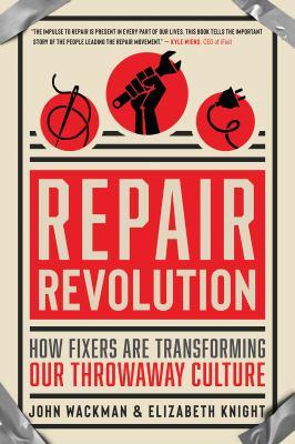 cover of Repair Revolution by John Wackman