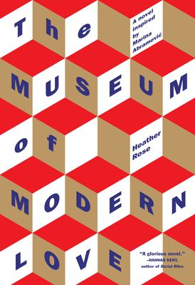 cover of The Museum of Modern Love by Heather Rose
