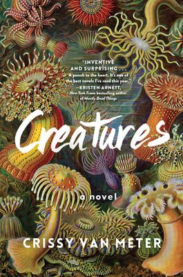cover of Creatures by Crissy Van Meter