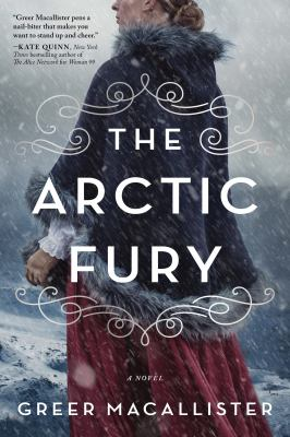 cover of Arctic Fury by Greer Macallister