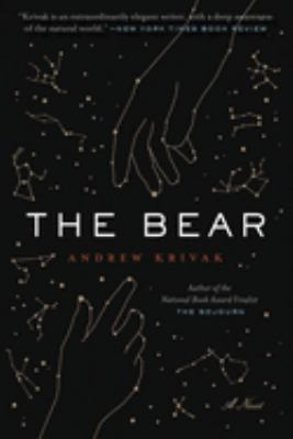 cover of The Bear by Andrew Krivak