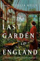 The Last Garden in England by Julia Kelly