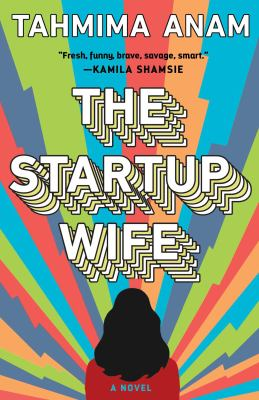 cover of The Startup Wife by Tahmima Anam