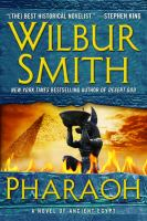 Cover image for Pharaoh : a novel of ancient Egypt