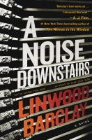 Cover image for A noise downstairs : a novel