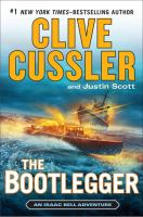 Cover image for The bootlegger : an Isaac Bell adventure