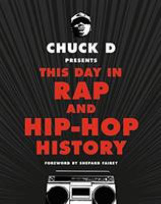 Chuck D presents this day in rap and hip-hop history - Cover
