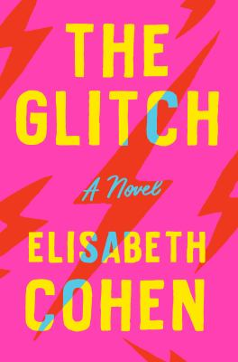 The glitch : a novel - Cover