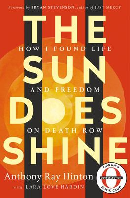 The sun does shine : how I found life and freedom on death row - Cover