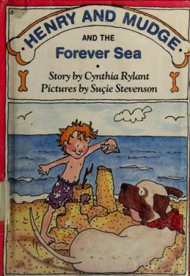 Cover image for Henry and Mudge and the forever sea : the sixth book of their adventures