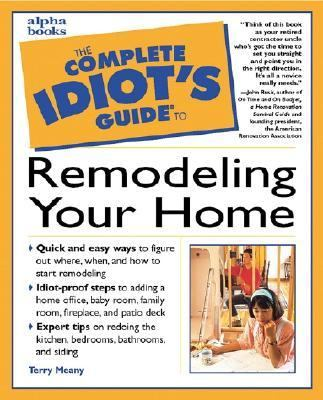 Cover image for The complete idiot's guide to remodeling your home