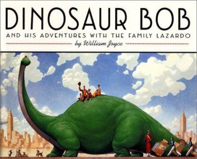 Cover image for Dinosaur Bob and his adventures with the family Lazardo