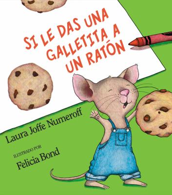 Cover image for Si le das una galletita a un ratón