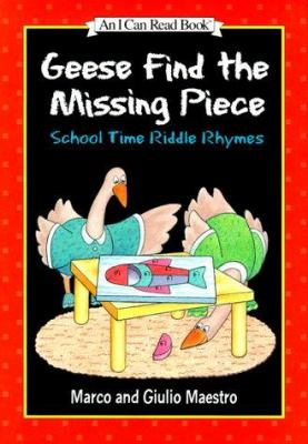 Cover image for Geese find the missing piece : school time riddle rhymes