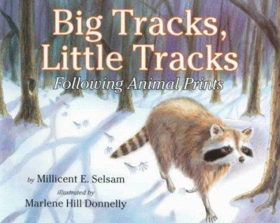 Cover image for Big tracks, little tracks : following animal prints
