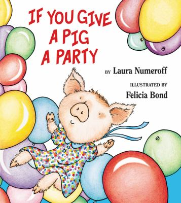 Cover image for If you give a pig a party
