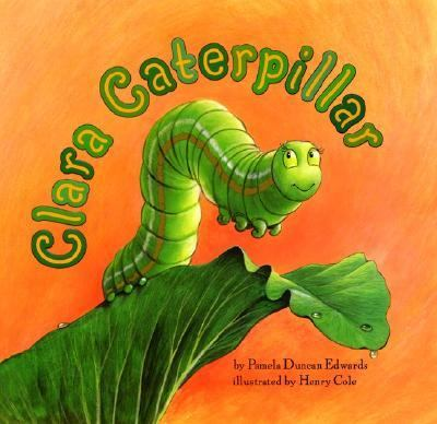 Cover image for Clara Caterpillar