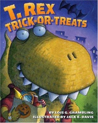 Cover image for T. rex trick-or-treats