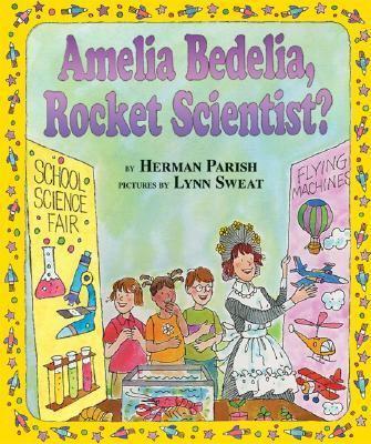 Cover image for Amelia Bedelia, rocket scientist?