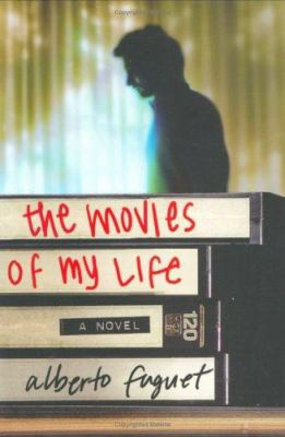 Cover image for The movies of my life : a novel