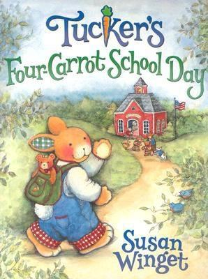 Cover image for Tucker's four-carrot school day