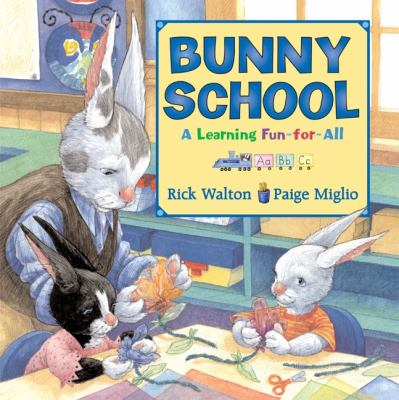 Cover image for Bunny school : a learning fun-for-all