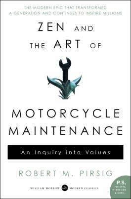 Cover image for Zen and the art of motorcycle maintenance : an inquiry into values