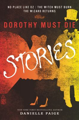 Cover image for Dorothy must die : stories