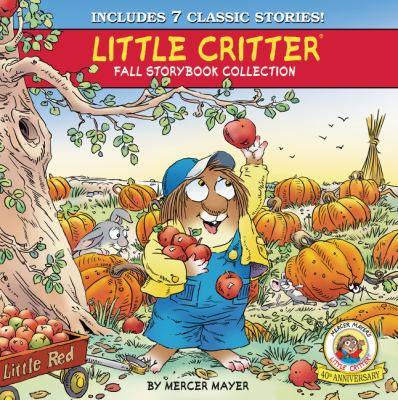 Cover image for Little Critter fall storybook collection