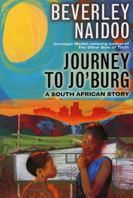 Cover image for Journey to Jo'burg : a South African story