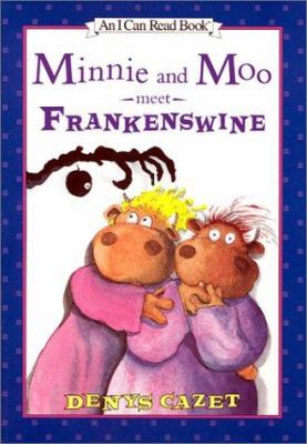 Cover image for Minnie and Moo meet Frankenswine