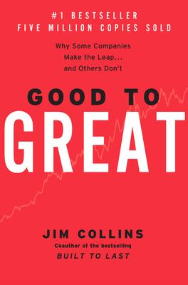 Cover image for Good to great : why some companies make the leap-- and others don't