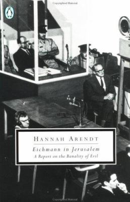 Cover image for Eichmann in Jerusalem : a report on the banality of evil
